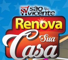 Promoção São Vicente Renova sua Casa 2016 - svicente.com.br