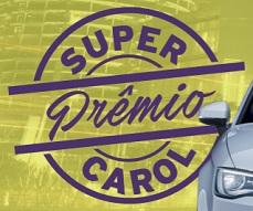 www.oticascarol.com.br/superpremio, Promoção Super Prêmio Carol