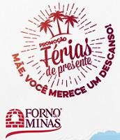 www.feriasdepresente.com.br, Promoção Férias de Presente Forno de Minas