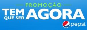 www.pepsi.com.br/temqueseragora, Promoção Tem Que Ser Agora com Faustão