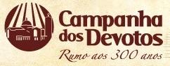 A12.COM/CAMPANHA, CAMPANHA DOS DEVOTOS SANTUÁRIO NACIONAL