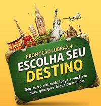WWW.PROMOCAOESCOLHASEUDESTINO.COM.BR, PROMOÇÃO LUBRAX+ ESCOLHA SEU DESTINO