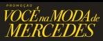 WWW.VOCENAMODADEMERCEDES.COM.BR, PROMOÇÃO VOCÊ NA MODA DE MERCEDES RIACHUELO