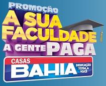 WWW.CASASBAHIA.COM.BR/PROMOCAOFACULDADEPAGA, PROMOÇÃO FACULDADE PAGA CASAS BAHIA