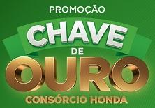 WWW.CONSORCIONACIONALHONDA.COM.BR/CHAVEDEOURO, PROMOÇÃO CHAVE DE OURO CONSÓRCIO HONDA