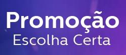 WWW.PROMOESCOLHACERTA.COM.BR, PROMOÇÃO PHILIPS ESCOLHA CERTA