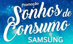 WWW.SAMSUNG.COM.BR/SONHOSDECONSUMO, PROMOÇÃO SAMSUNG SONHOS DE CONSUMO