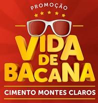 WWW.VIDADEBACANA.COM.BR, PROMOÇÃO VIDA DE BACANA CIMENTO MONTES CLAROS