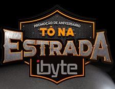 PROMO.IBYTE.COM.BR/TONAESTRADA, PROMOÇÃO DE ANIVERSÁRIO TÔ NA ESTRADA IBYTE