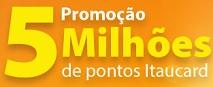 WWW.5MILHOESDEPONTOS.COM.BR, PROMOÇÃO 5 MILHÕES DE PONTOS ITAUCARD