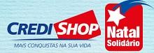 WWW.CREDISHOP.COM.BR/NATAL-CREDISHOP, PROMOÇÃO NATAL SOLIDÁRIO CREDISHOP