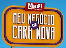 WWW.MEUNEGOCIODECARANOVA.COM.BR, PROMOÇÃO MEU NEGÓCIO DE CARA NOVA MAXXI