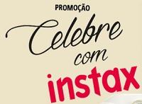INSTAX.COM.BR/CELEBRECOMINSTAX, PROMOÇÃO CELEBRE COM INSTAMAX
