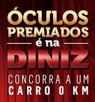 WWW.OTICASDINIZ.COM.BR, PROMOÇÃO ÓCULOS PREMIADO É NA DINIZ