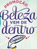 WWW.COQUEIRO.COM.BR/PROMOCAO, PROMOÇÃO BELEZA VEM DE DENTRO COQUEIRO