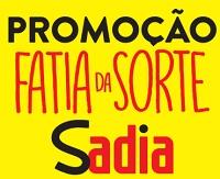 WWW.FATIADASORTE.COM.BR, PROMOÇÃO SADIA FATIA DA SORTE